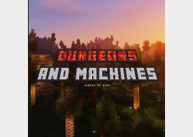Dungeons and Machines