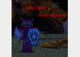 Less Tech More Dragon